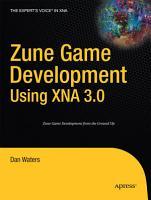 Zune Game Development using XNA 3 0 PDF