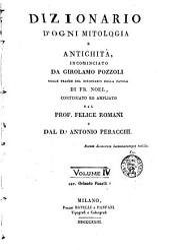 Dizionario d'ogni mitologia e antichità: Volume 4