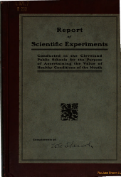 Report of the Scientific Experiments Conducted in the Cleveland Public Schools for the Purpose of Ascertaining the Value of Healthy Conditions of the Mouth