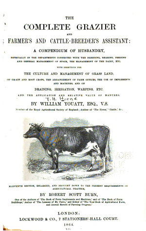 The Complete Grazier and Farmer s and Cattle breeder s Assistant