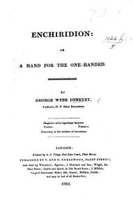 Enchiridion  or  A hand for the one handed Book
