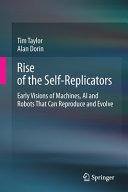 Rise of the Self-Replicators