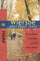 The Wiersbe Bible Study Series  Mark PDF