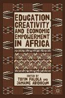 Education  Creativity  and Economic Empowerment in Africa PDF
