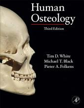 Human Osteology: Edition 3