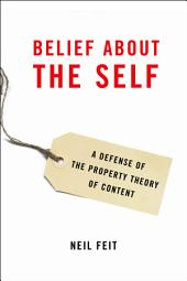 Belief about the Self: A Defense of the Property Theory of Content
