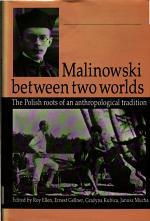 Malinowski Between Two Worlds