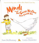 Download Mindi and the Goose No One Else Could See Book