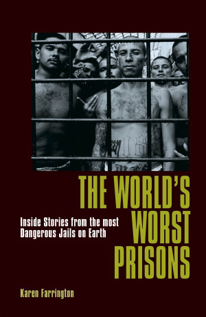 The World s Worst Prisons