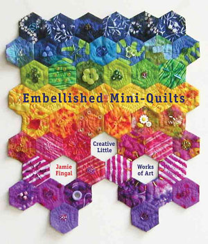 Embellished Mini quilts