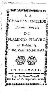 La guard'infanteide poema giocoso di Flaminio Filauro all'illustriss. sig. il sig. Camillo de Mari