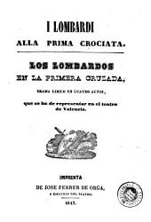 I Lombardi alla prima crociata: drama lirico en cuatro actos