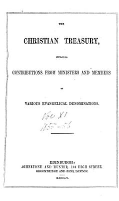 The Christian treasury  and missionary review