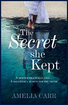 The Secret She Kept PDF