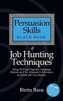 Persuasion Skills Black Book of Job Hunting Techniques PDF