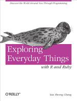 Exploring Everyday Things with R and Ruby