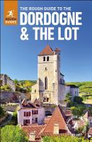 The Rough Guide to The Dordogne   The Lot  Travel Guide eBook  PDF