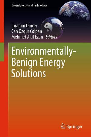 Environmentally Benign Energy Solutions