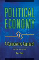 Political Economy  A Comparative Approach  3rd Edition PDF