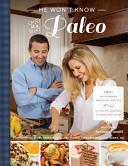 He Won t Know It s Paleo Book