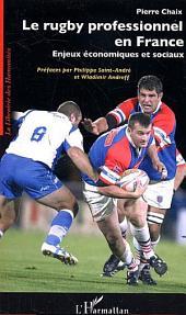 Le rugby professionnel en France: Enjeux économiques et sociaux