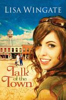 Talk of the Town  Welcome to Daily  Texas Book  1  PDF