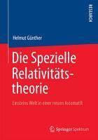Die Spezielle Relativit  tstheorie PDF