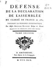 Défense de la declaration de lassamblée du clergé de France de 1682, touchant la puissance ecclesiastique