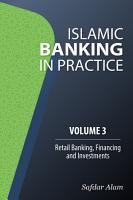 Islamic Banking in Practice   Volume 3 PDF