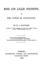 Rose and Lillie Stanhope; or, The power of conscience