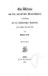 Eine Weltreise um die nördliche Hemisphäre in Verbindung mit der ostasiatischen Expedition in den Jahren 1860 und 1861: Band 2
