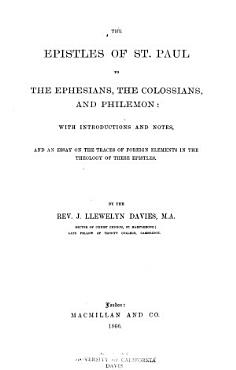 The Epistles of St  Paul to the Ephesians  the Colossians  and Philemon PDF