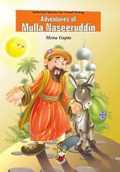 Adventures of Mulla Naseeruddin: Stories for Good Living