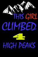 This Girl Climbed 4 High Peaks Book PDF