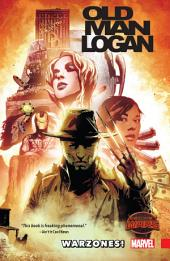 Wolverine: Old Man Logan Vol. 0 - Warzones!
