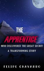 THE APPRENTICE WHO DISCOVERED THE GREAT SECRET