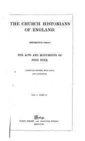 The Acts and Monuments of John Foxe: Volume 1, Part 2