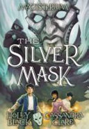 The Silver Mask Magisterium 4