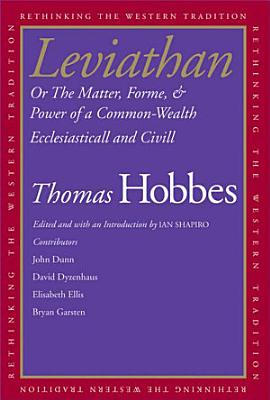 Leviathan Or The Matter, Forme, & Power of a Common-Wealth Ecclesiasticall and Civill