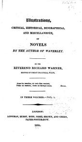 Illustrations, Critical, Historical, Biographical, and Miscellaneous, of Novels by the Author of Waverley: Volume 1