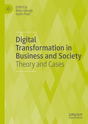Digital Transformation in Business and Society