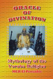 Oracle of Divination: The Mythology of Yoruva Religion