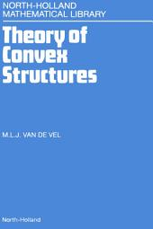 Theory of Convex Structures