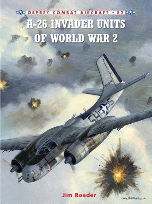 A 26 Invader Units of World War 2