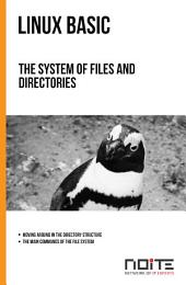 The system of files and directories: Linux Basic. AL1-033