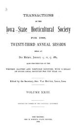 Transactions of the Iowa State Horticultural Society for ...: Volume 23