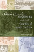 The South Carolina Encyclopedia Guide to the Counties of South Carolina PDF