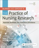 Burns and Grove s The Practice of Nursing Research   E Book PDF