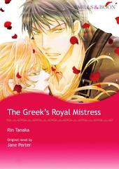 THE GREEK'S ROYAL MISTRESS: Mills & Boon Comics