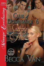 Soaring Free [Club of Dominance 6]